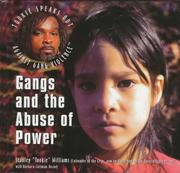 Cover of: Gangs and the abuse of power | Stanley Tookie Williams