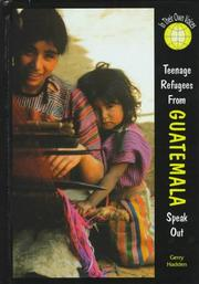 Cover of: Teenage refugees from Guatemala speak out |