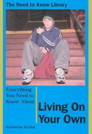 Cover of: Everything You Need to Know About Living on Your Own