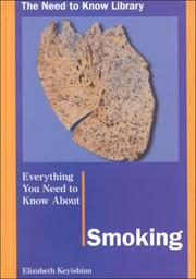 Cover of: Everything you need to know about smoking