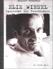 Cover of: Elie Wiesel: spokesman for remembrance