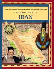 Cover of: A Historical Atlas of Iran (Historical Atlases of South Asia, Central Asia and the Middle East) |