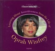 Cover of: Learning about assertiveness from the life of Oprah Winfrey
