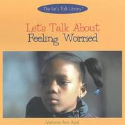 Cover of: Let's Talk About Feeling Worried (Let's Talk About Library)