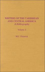 Cover of: Writers of the Caribbean and Central America | M. J. Fenwick