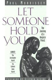 Cover of: Let someone hold you | Paul F. Morrissey