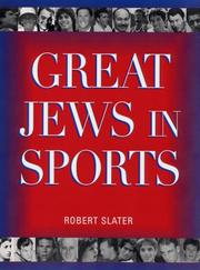 Great Jews in sports by Slater, Robert