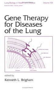 Cover of: Gene therapy for diseases of the lung |