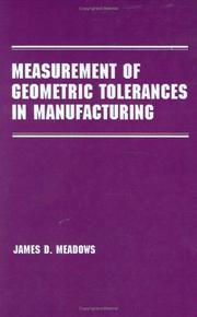 Cover of: Measurement of geometric tolerances in manufacturing