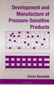 Cover of: Development and manufacture of pressure-sensitive products