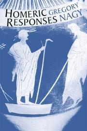 Cover of: Homeric responses | Gregory Nagy