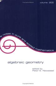 Cover of: Algebraic Geometry | Peter E. Newstead