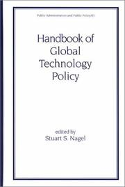 Cover of: Handbook of Global Technology Policy (Public Administration and Public Policy)