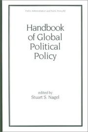 Cover of: Handbook of Global Political Policy (Public Administration and Public Policy)