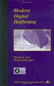 Modern Digital Halftoning (Signal Processing and Communications) by Daniel L. Lau, Gonzalo R. Arce