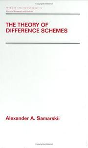 Cover of: The Theory of Difference Schemes (Pure and Applied Mathematics)