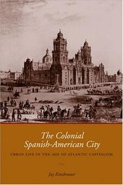Cover of: The Colonial Spanish-American City