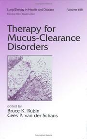 Cover of: Therapy for Mucus-Clearance Disorders (Lung Biology in Health and Disease) |