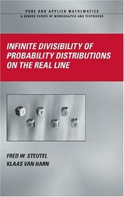 Cover of: Infinite Divisibility of Probability Distributions on the Real Line (Pure and Applied Mathematics) | Fred W. Steutel