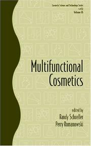 Cover of: Multifunctional Cosmetics (Cosmetic Science and Technology Series) |