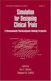 Cover of: Simulation for designing clinical trials |