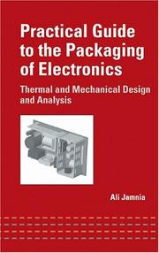 Cover of: Practical Guide to the Packaging of Electronics | Ali Jamnia