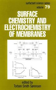 Surface Chemistry and Electrochemistry of Membranes (Surfactant Science Series, V. 79) (Surfactant Science)