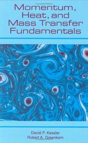 Cover of: Momentum, heat, and mass transfer fundamentals