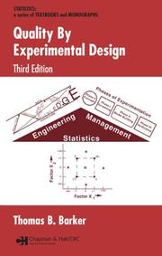 Cover of: Quality By Experimental Design, 3rd Edition (Quality and Reliability) | Thomas B. Barker