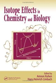 Cover of: Isotope effects in chemistry and biology |