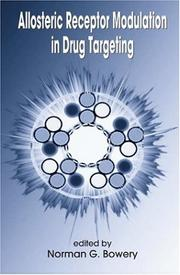 Allosteric Receptor Modulation in Drug Targeting by Norman G. Bowery