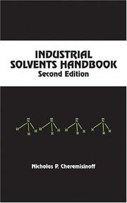 Cover of: Industrial solvents handbook. | Nicholas P. Cheremisinoff