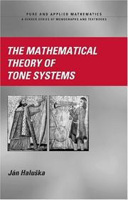 Cover of: The Mathematical Theory of Tone Systems (Pure and Applied Mathematics) | Jan Haluska