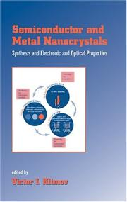 Cover of: Semiconductor and Metal Nanocrystals | Victor I. Klimov
