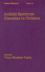 Cover of: Autistic Spectrum Disorders in Children (Pediatric Habilitation)