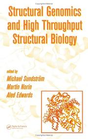 Cover of: Structural Genomics and High Throughput Structural Biology |