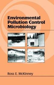 Cover of: Environmental pollution control microbiology | Ross E. McKinney