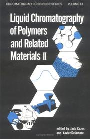Cover of: Liquid chromatography of polymers and related materials II | International Liquid Chromatography Symposium.