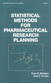 Cover of: Statistical methods for pharmaceutical research planning | Sten W. Bergman