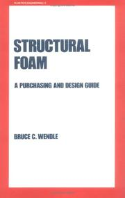 Cover of: Structural foam | Bruce C. Wendle