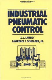 Cover of: Industrial pneumatic control | Z. J. Lansky