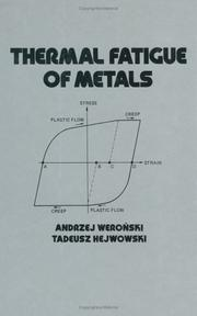 Cover of: Thermal fatigue of metals | Andrzej WeronМЃski