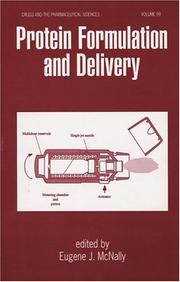 Cover of: Protein Formulation and Delivery (Drugs and the Pharmaceutical Sciences) | Mcnally