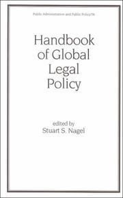 Cover of: Handbook of Global Legal Policy (Public Administration and Public Policy, 76)