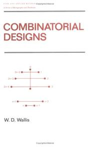 Cover of: Combinatorial designs | W. D. Wallis