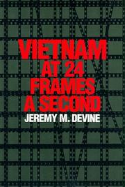 Cover of: Vietnam at 24 frames a second | Jeremy M. Devine