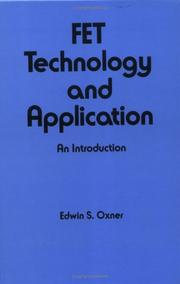 FET technology and application by Edwin S. Oxner