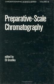 Cover of: Preparative-scale Chromatography (Chromatographic Science)