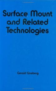 Cover of: Surface mount and related technologies | Gerald L. Ginsberg