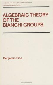 Cover of: Algebraic theory of the Bianchi groups